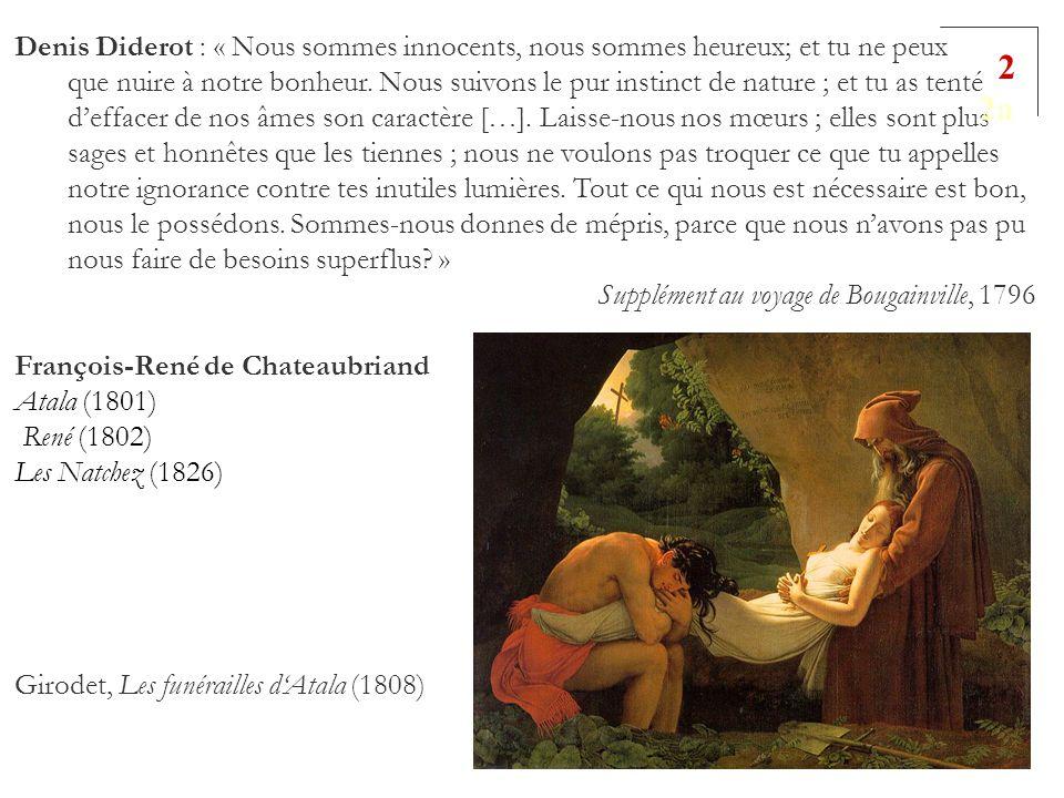 Denis Diderot : « Nous sommes innocents, nous sommes heureux; et tu ne peux que nuire à notre bonheur. Nous suivons le pur instinct de nature ; et tu