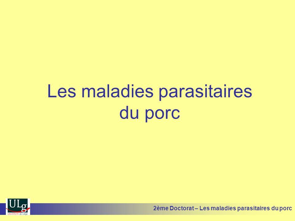 Les maladies parasitaires du porc 2ème Doctorat – Les maladies parasitaires du porc