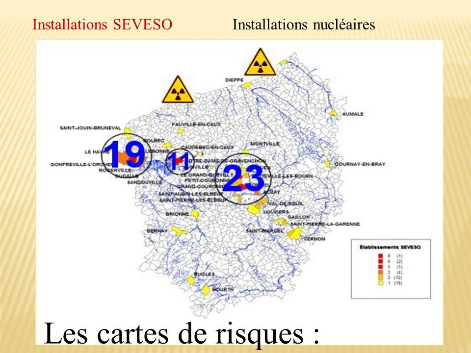 Installations SEVESOInstallations nucléaires Les cartes de risques :