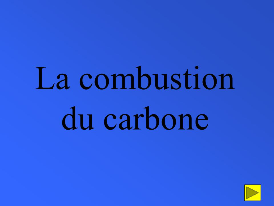 La combustion du carbone