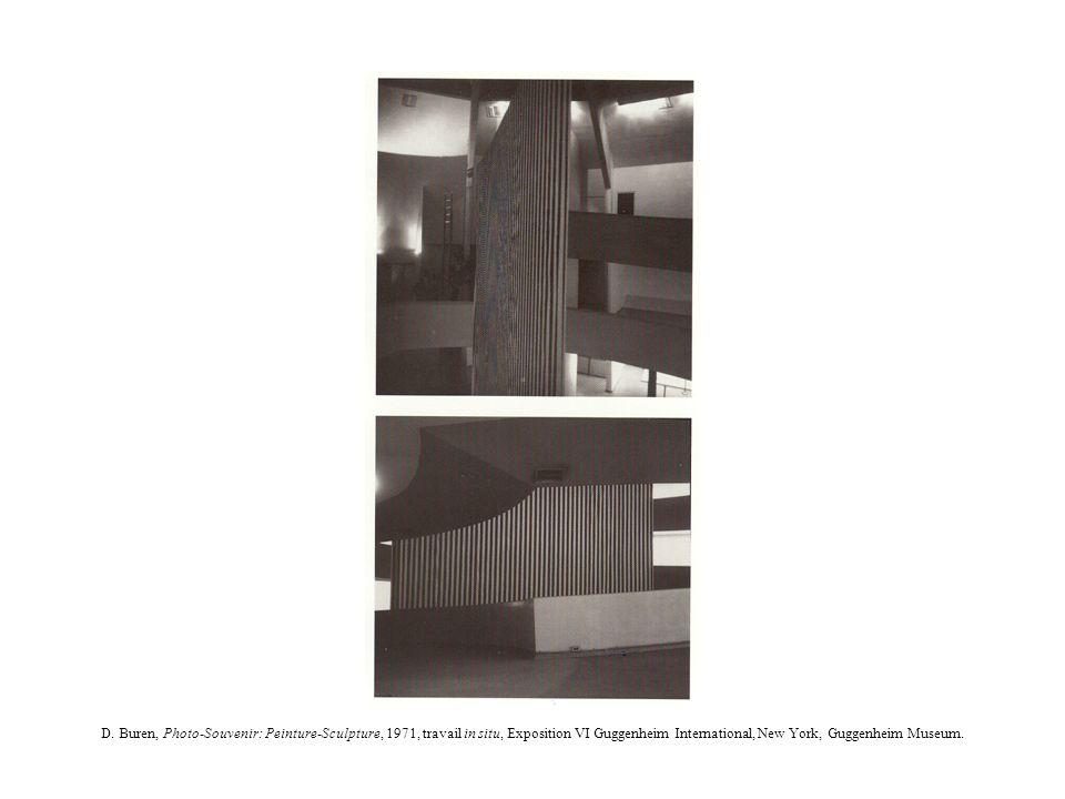 D. Buren, Photo-Souvenir: Peinture-Sculpture, 1971, travail in situ, Exposition VI Guggenheim International, New York, Guggenheim Museum.