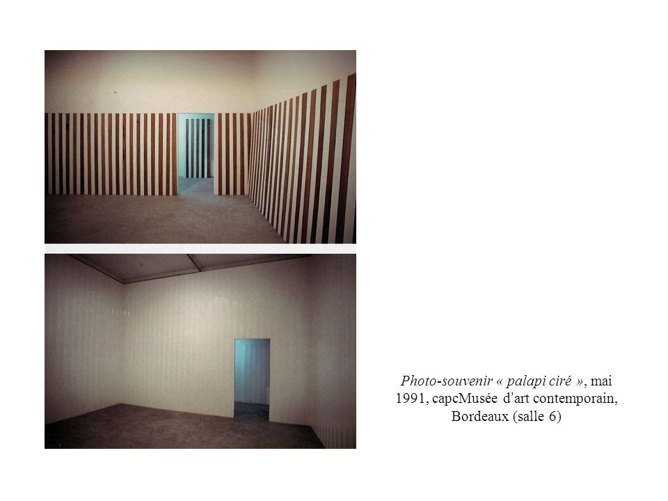 Photo-souvenir « palapi ciré », mai 1991, capcMusée d art contemporain, Bordeaux (salle 6)