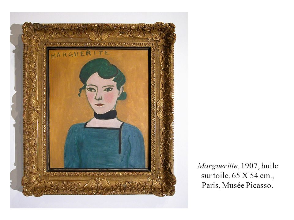 Margueritte, 1907, huile sur toile, 65 X 54 cm., Paris, Musée Picasso.