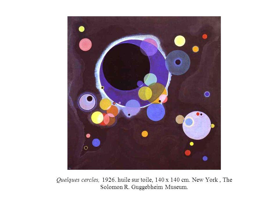 Quelques cercles, 1926. huile sur toile, 140 x 140 cm. New York, The Solomon R. Guggebheim Museum.