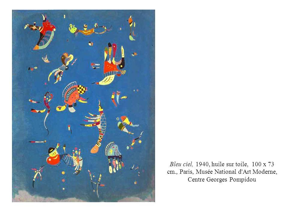 Bleu ciel, 1940, huile sur toile, 100 x 73 cm., Paris, Musée National d'Art Moderne, Centre Georges Pompidou