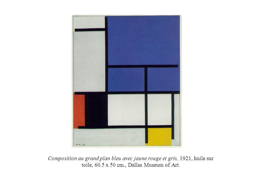 Composition au grand plan bleu avec jaune rouge et gris, 1921, huile sur toile, 60.5 x 50 cm., Dallas Museum of Art.