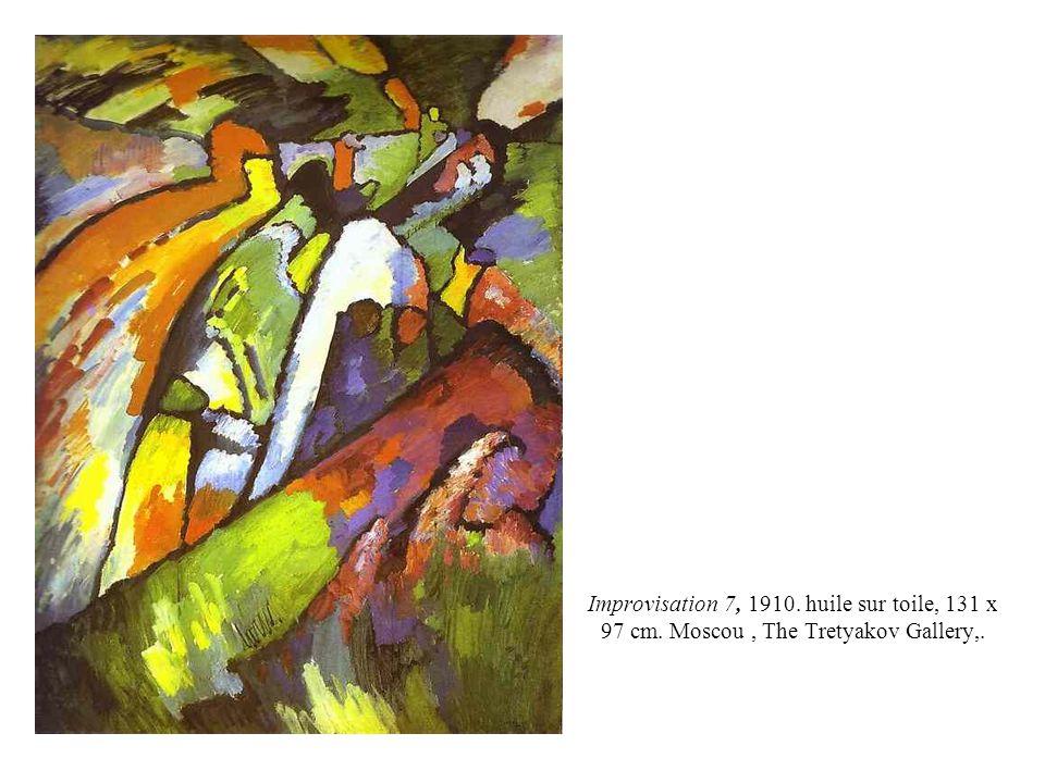 Improvisation 7, 1910. huile sur toile, 131 x 97 cm. Moscou, The Tretyakov Gallery,.