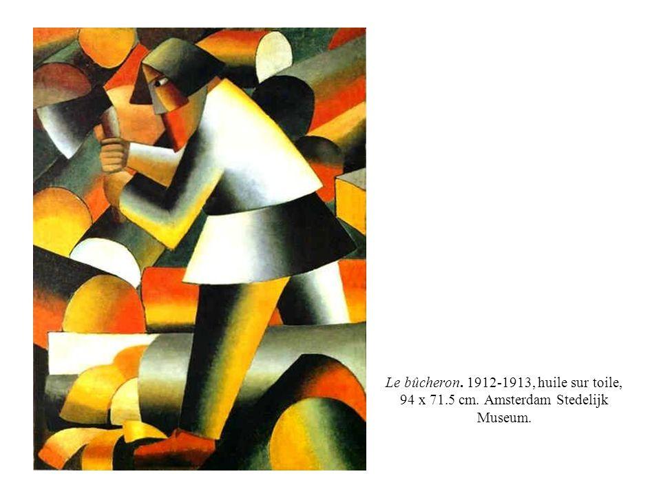 Le bûcheron. 1912-1913, huile sur toile, 94 x 71.5 cm. Amsterdam Stedelijk Museum.