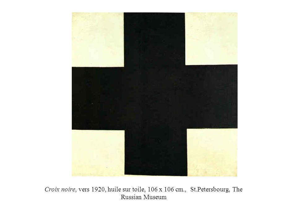 Croix noire, vers 1920, huile sur toile, 106 x 106 cm., St.Petersbourg, The Russian Museum