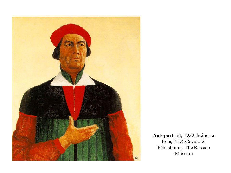 Autoportrait, 1933, huile sur toile, 73 X 66 cm., St Pétersbourg, The Russian Museum