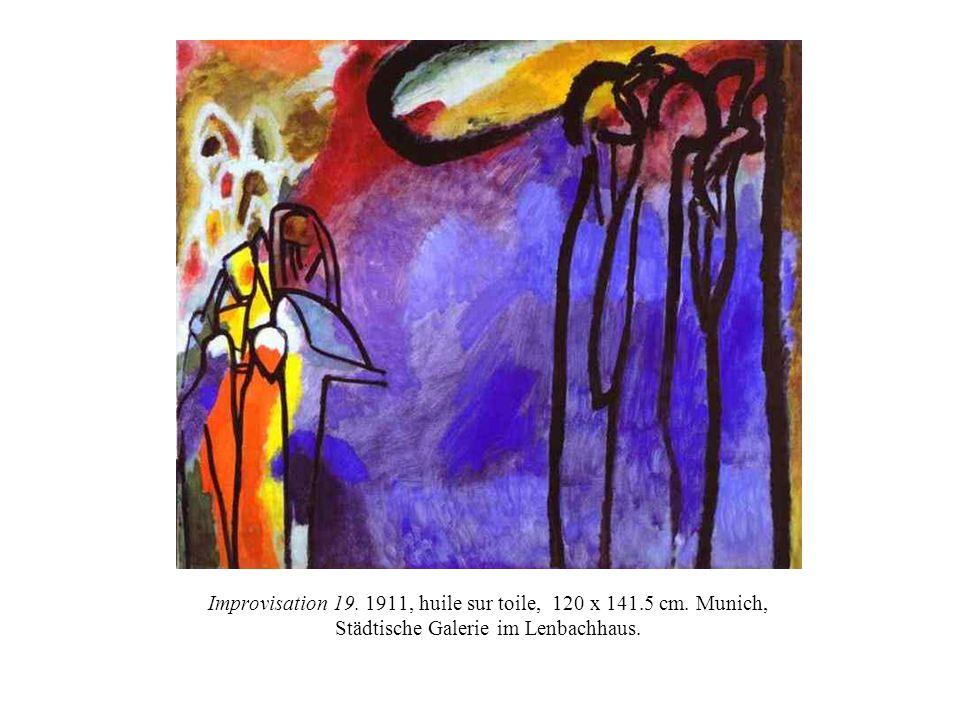 Improvisation 19. 1911, huile sur toile, 120 x 141.5 cm. Munich, Städtische Galerie im Lenbachhaus.
