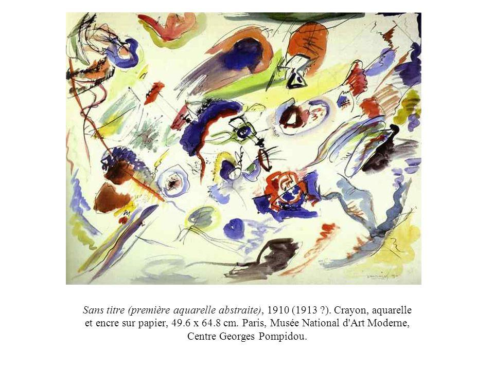 Sans titre (première aquarelle abstraite), 1910 (1913 ?). Crayon, aquarelle et encre sur papier, 49.6 x 64.8 cm. Paris, Musée National d'Art Moderne,