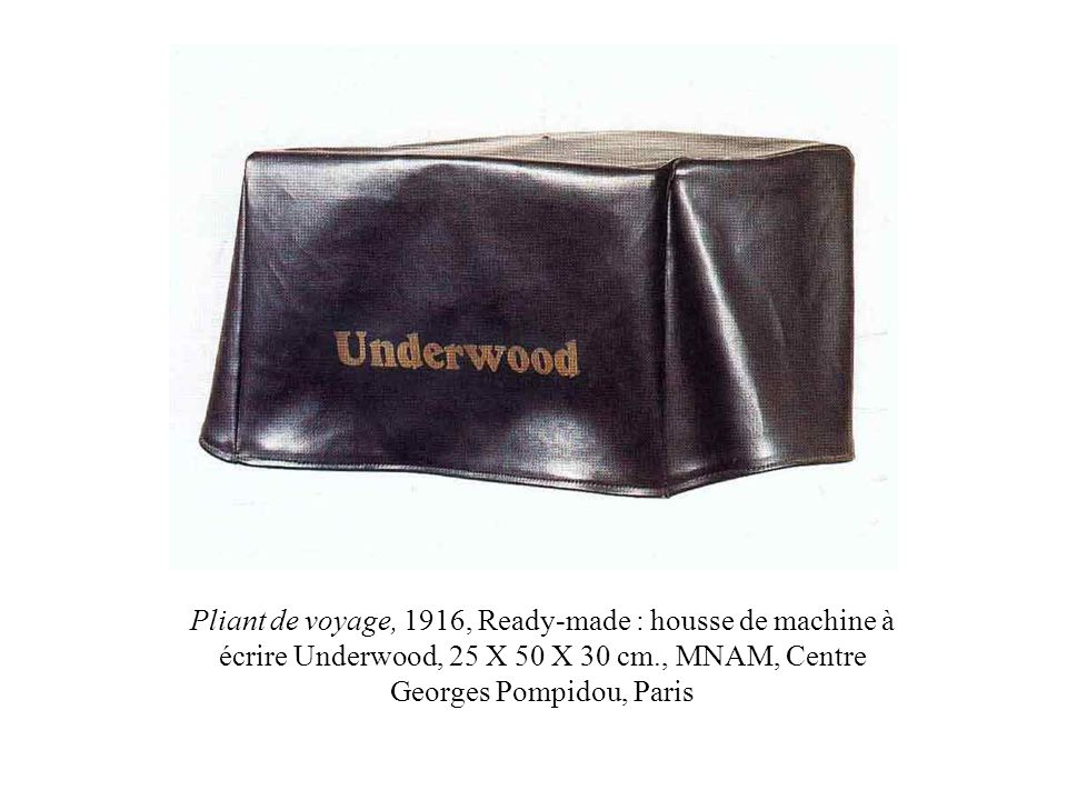 Pliant de voyage, 1916, Ready-made : housse de machine à écrire Underwood, 25 X 50 X 30 cm., MNAM, Centre Georges Pompidou, Paris