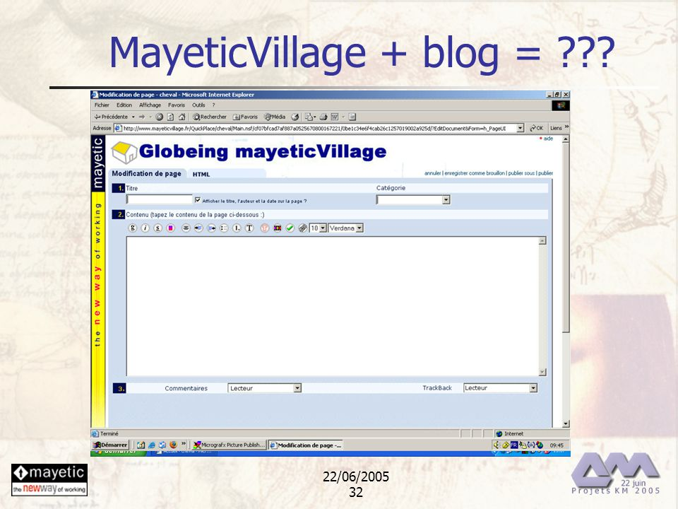 22/06/2005 32 MayeticVillage + blog = ??.