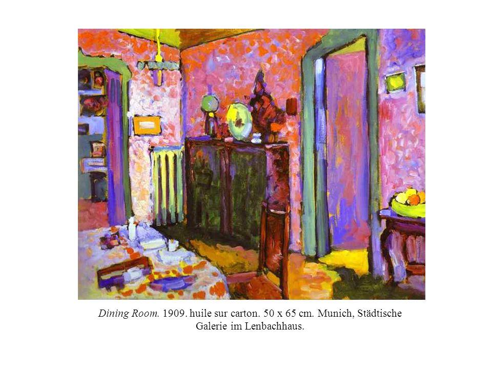 Dining Room. 1909. huile sur carton. 50 x 65 cm. Munich, Städtische Galerie im Lenbachhaus.
