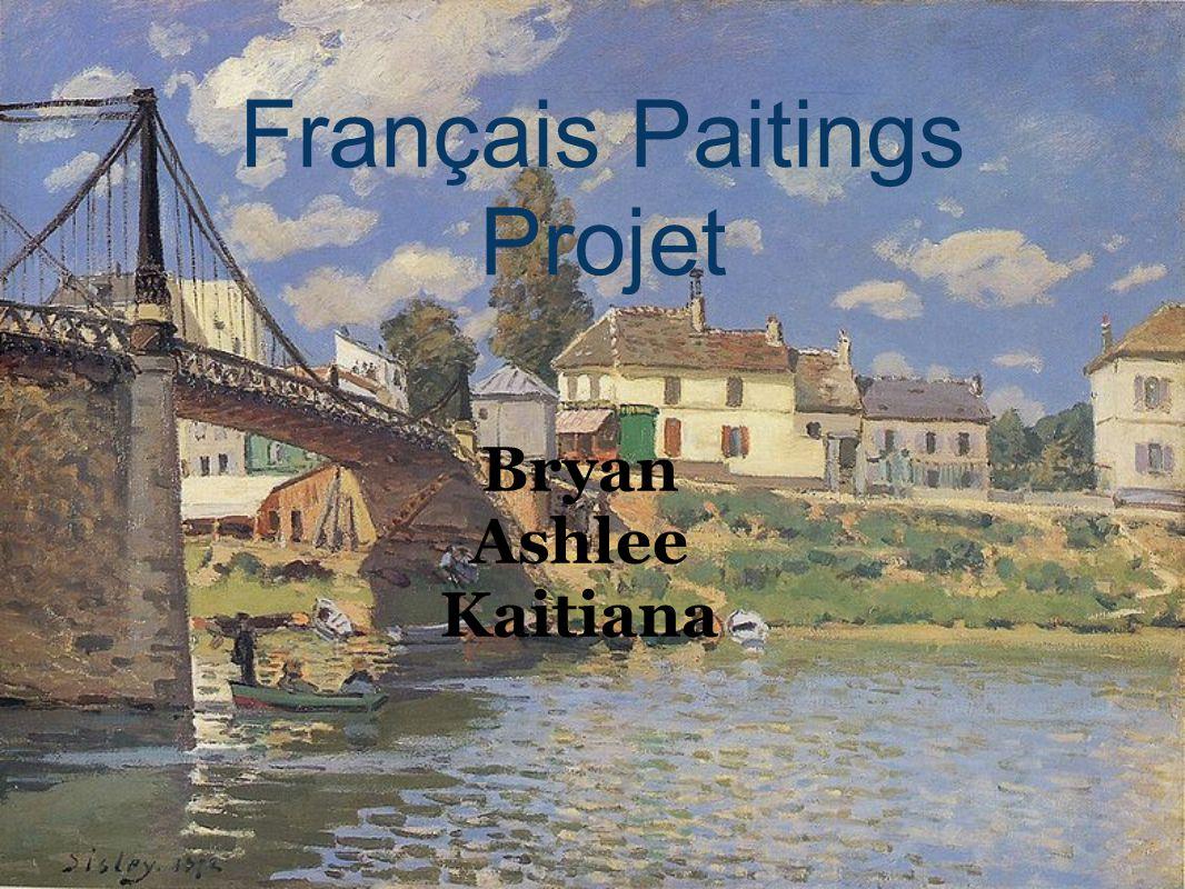 Bryan Ashlee Kaitiana Français Paitings Projet