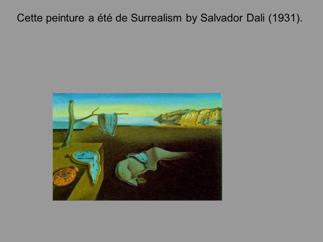Cette peinture a été de Surrealism by Salvador Dali (1931).