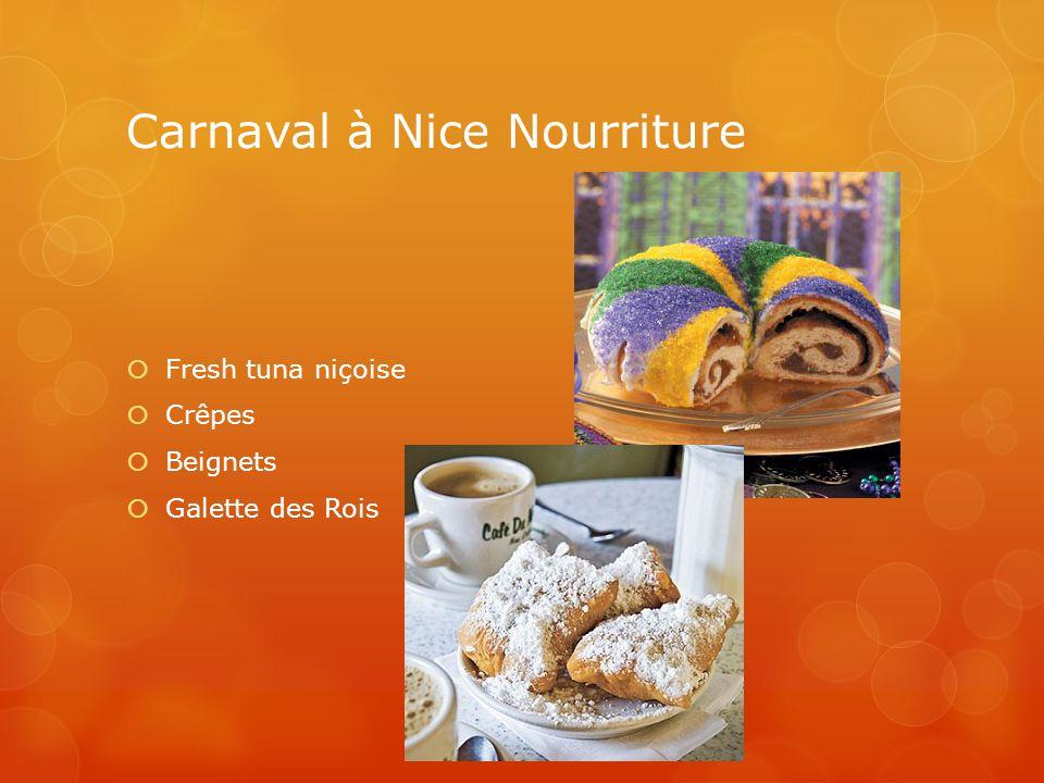 Carnaval à Nice Nourriture Fresh tuna niçoise Crêpes Beignets Galette des Rois