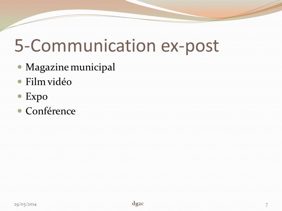 5-Communication ex-post Magazine municipal Film vidéo Expo Conférence 29/05/20147 dg2c
