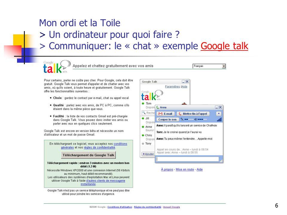 http://www.aiace-luxembourg.eu17 Mon ordi et la Toile > Un ordinateur pour quoi faire .