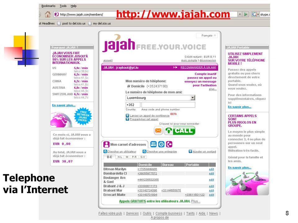 http://www.aiace-luxembourg.eu8 www.jajah.com http://www.jajah.com Telephone via lInternet