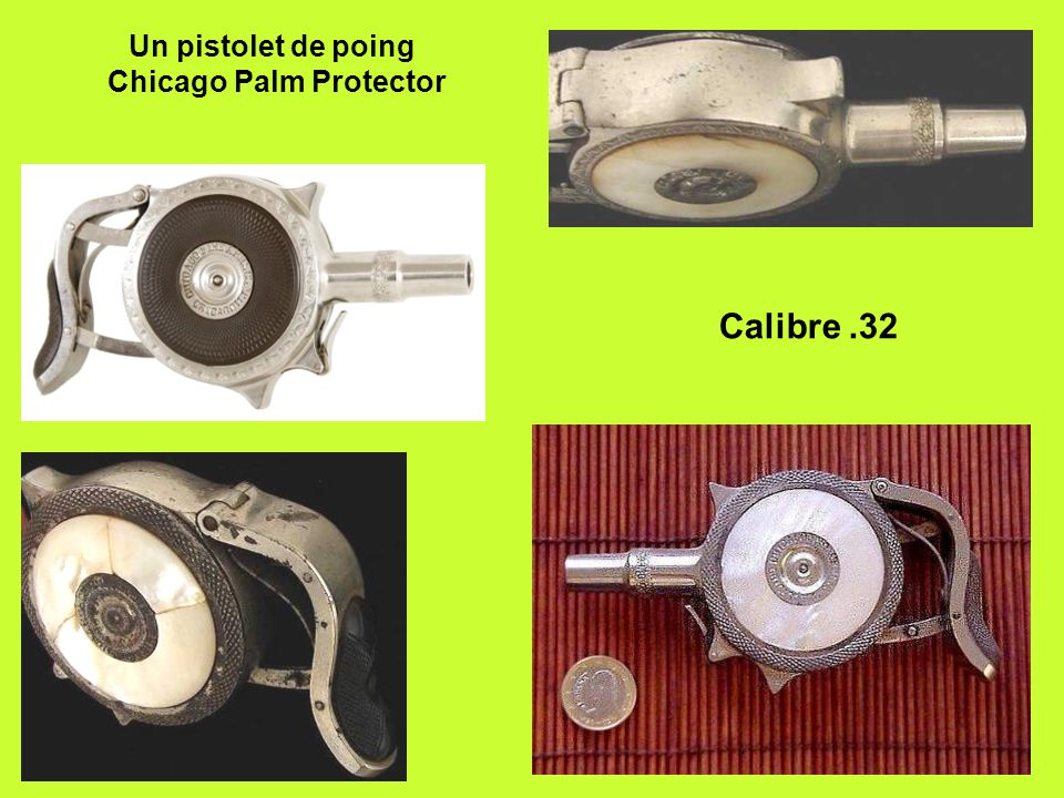 Un pistolet de poing Chicago Palm Protector Calibre.32