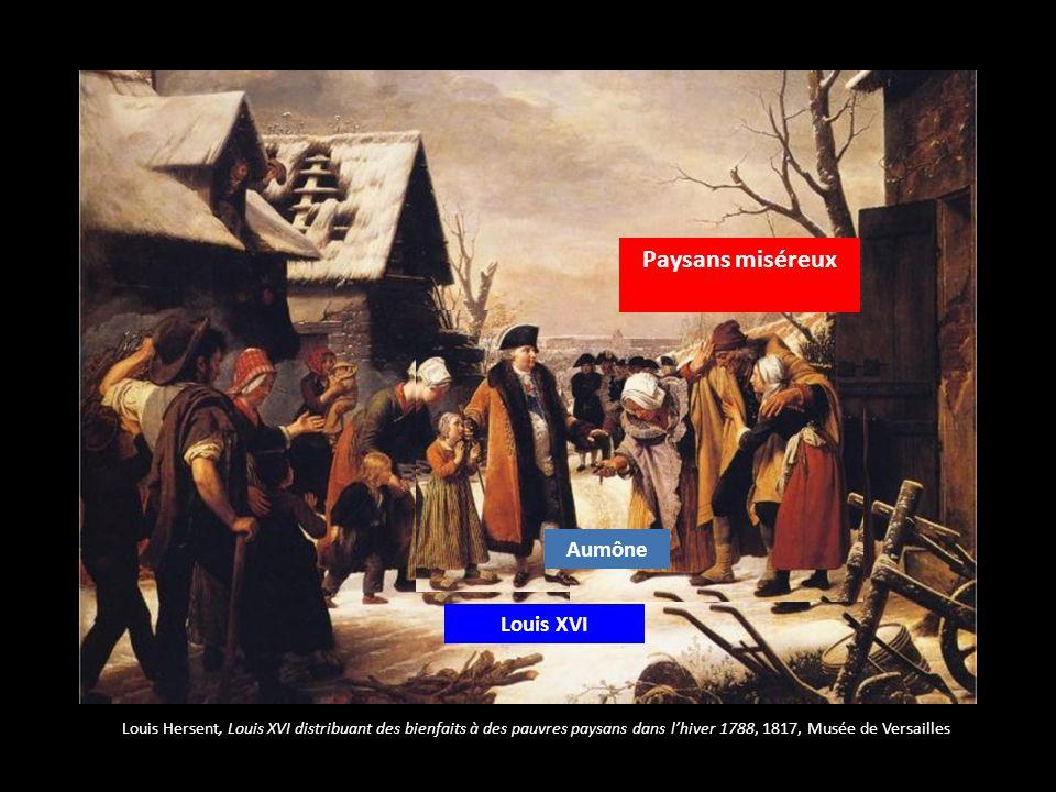 Louis XVI Paysans miséreux Aumône Louis Hersent, Louis XVI distribuant des bienfaits à des pauvres paysans dans lhiver 1788, 1817, Musée de Versailles