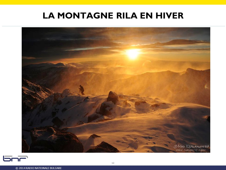 © 2014 RADIO NATIONALE BULGARE LA MONTAGNE RILA EN HIVER 12
