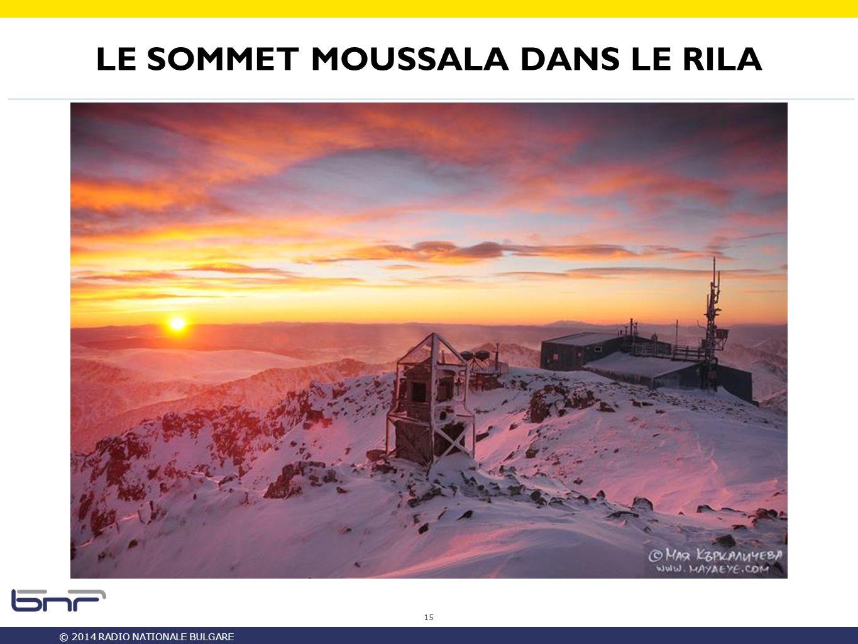 © 2014 RADIO NATIONALE BULGARE LE SOMMET MOUSSALA DANS LE RILA 15