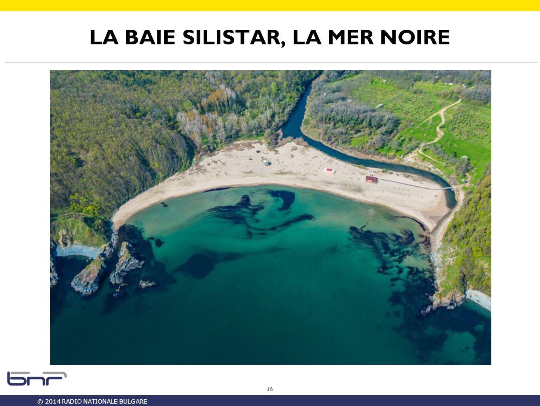 © 2014 RADIO NATIONALE BULGARE LA BAIE SILISTAR, LA MER NOIRE 16
