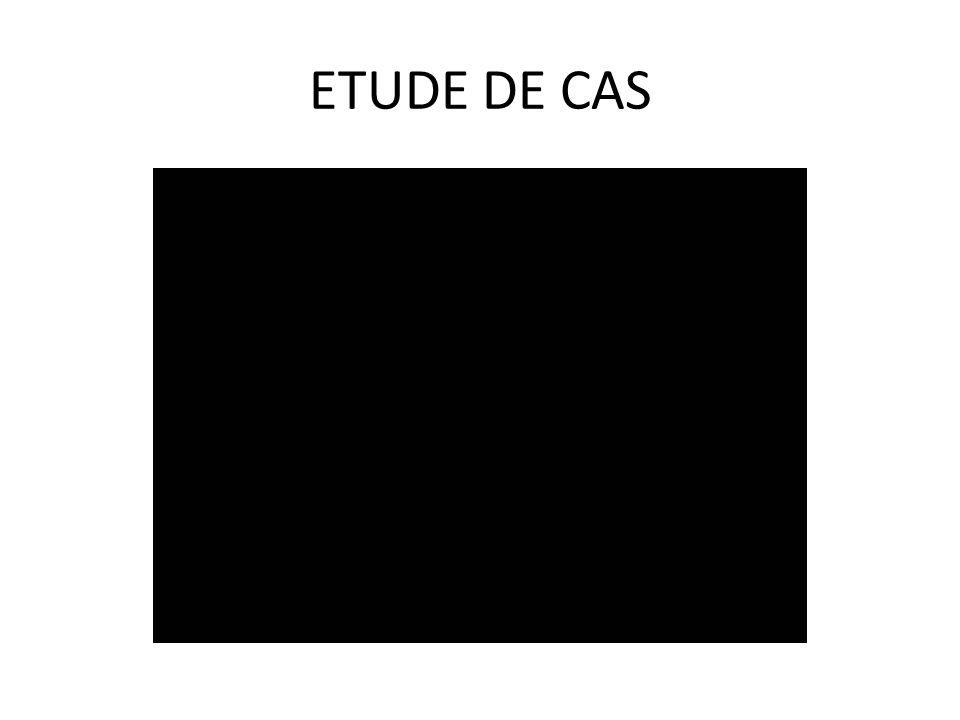 ETUDE DE CAS