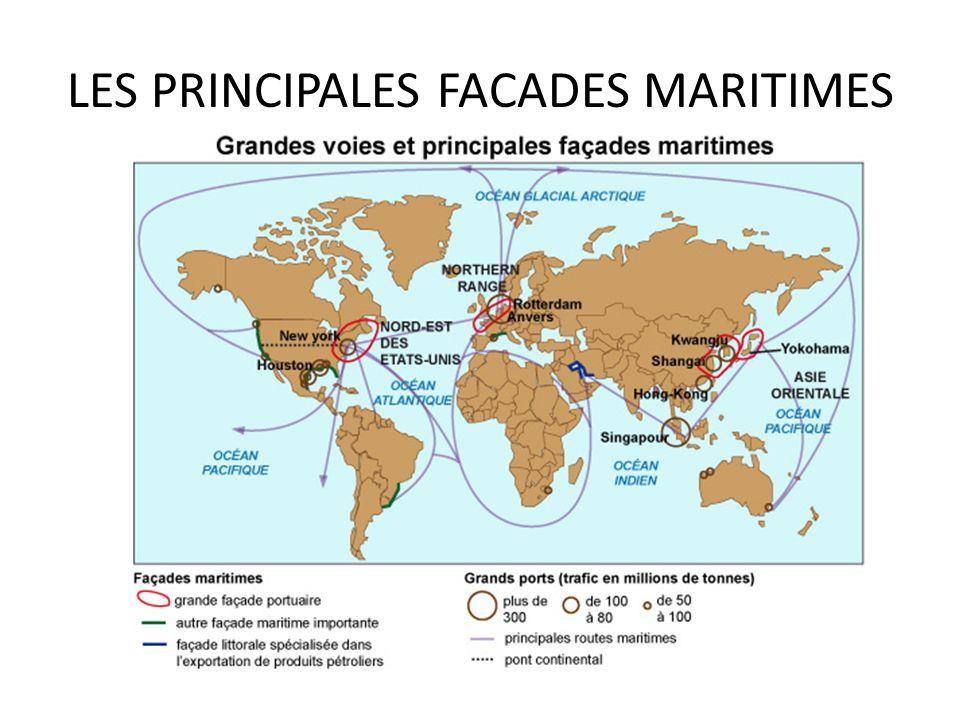 LES PRINCIPALES FACADES MARITIMES