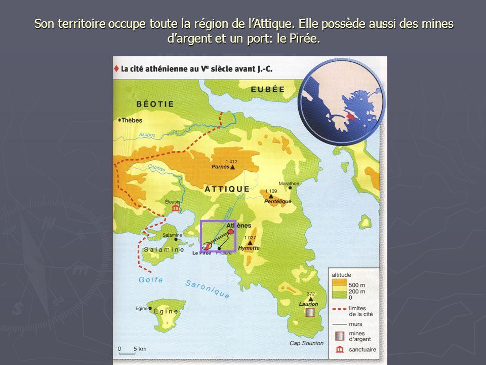Son territoire occupe toute la région de lAttique. Elle possède aussi des mines dargent et un port: le Pirée.