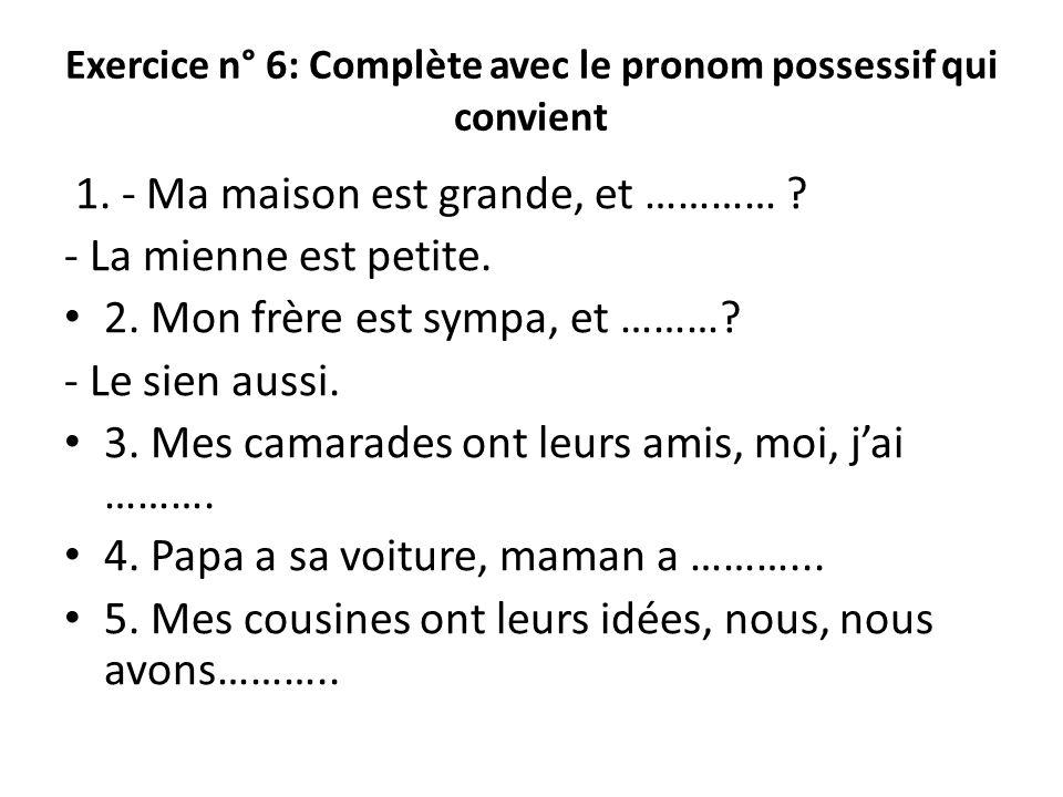 Exercice n° 7: Complète avec le pronom qui,que, où, dont 1.