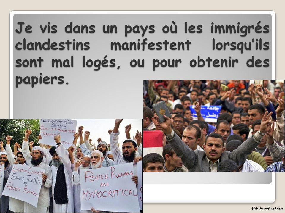 Je vis dans un pays où ces immigrés même clandestins sont soignés gratuitement dans nos hôpitaux. MG Production