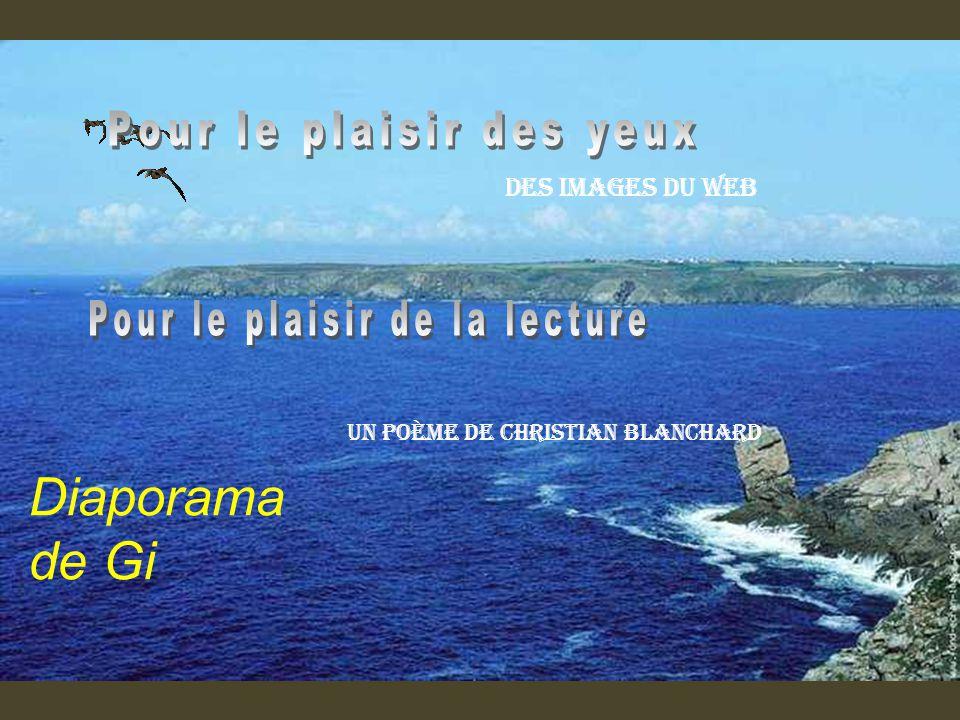 http://www.ppsmania.fr/author/ginette/ http://www.regards.asso.fr/ginettebertorelle.html http://www.jackydubearn.fr/ginettebertorelle.html http://lesdiaposdegi.over-blog.com/ Création de Gi Images du Web Poème de Christian Blanchard