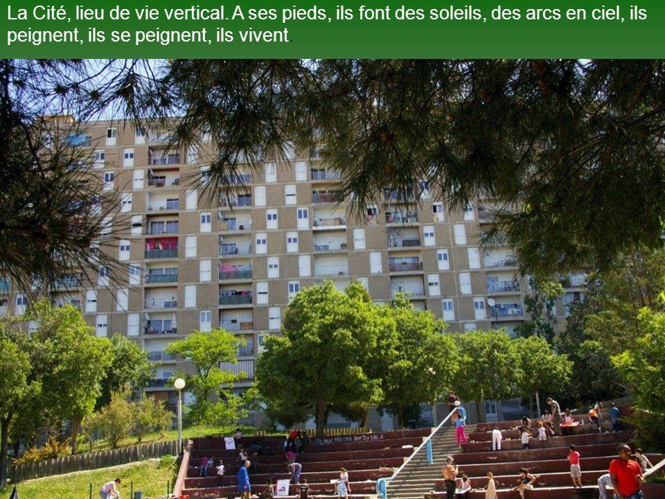 La Cité, lieu de vie vertical.