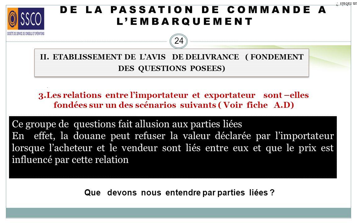 DE LA PASSATION DE COMMANDE A LEMBARQUEMENT 23 II. ETABLISSEMENT DE LAVIS DE DELIVRANCE ( FONDEMENT DES QUESTIONS POSEES) 2.Les montants factur é s co