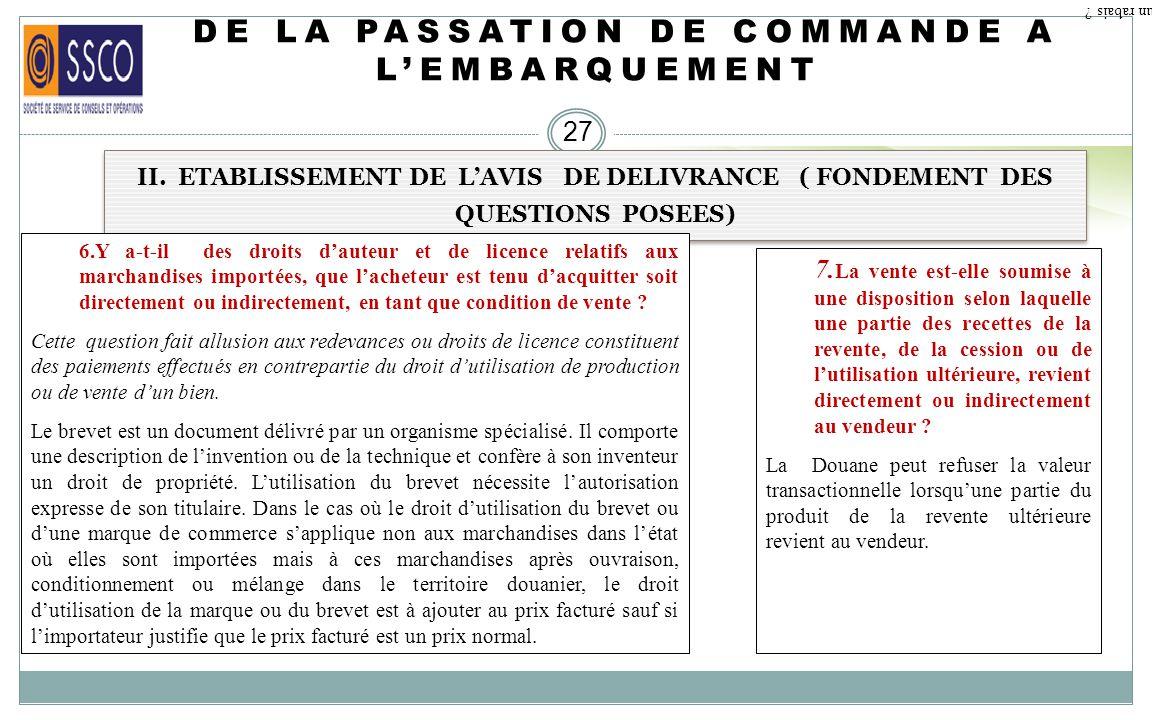 DE LA PASSATION DE COMMANDE A LEMBARQUEMENT 26 II. ETABLISSEMENT DE LAVIS DE DELIVRANCE ( FONDEMENT DES QUESTIONS POSEES). Qu est ce qu un rabais ? 4.