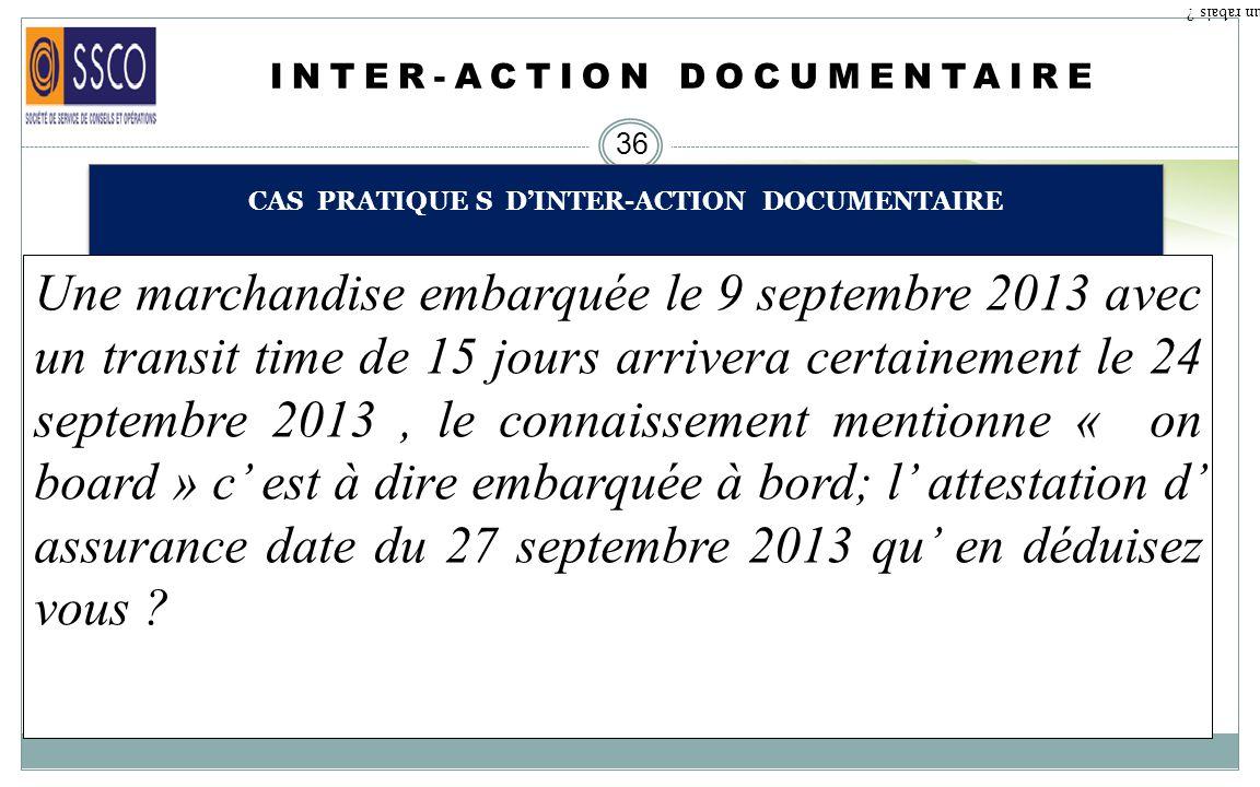 INTER-ACTION DOCUMENTAIRE 35 GESTION DES AMENDEMENTS ( PROCESSUS DAMENDEMENT) Qu est ce qu un rabais ? Le processus de lamendement est le suivant : WE