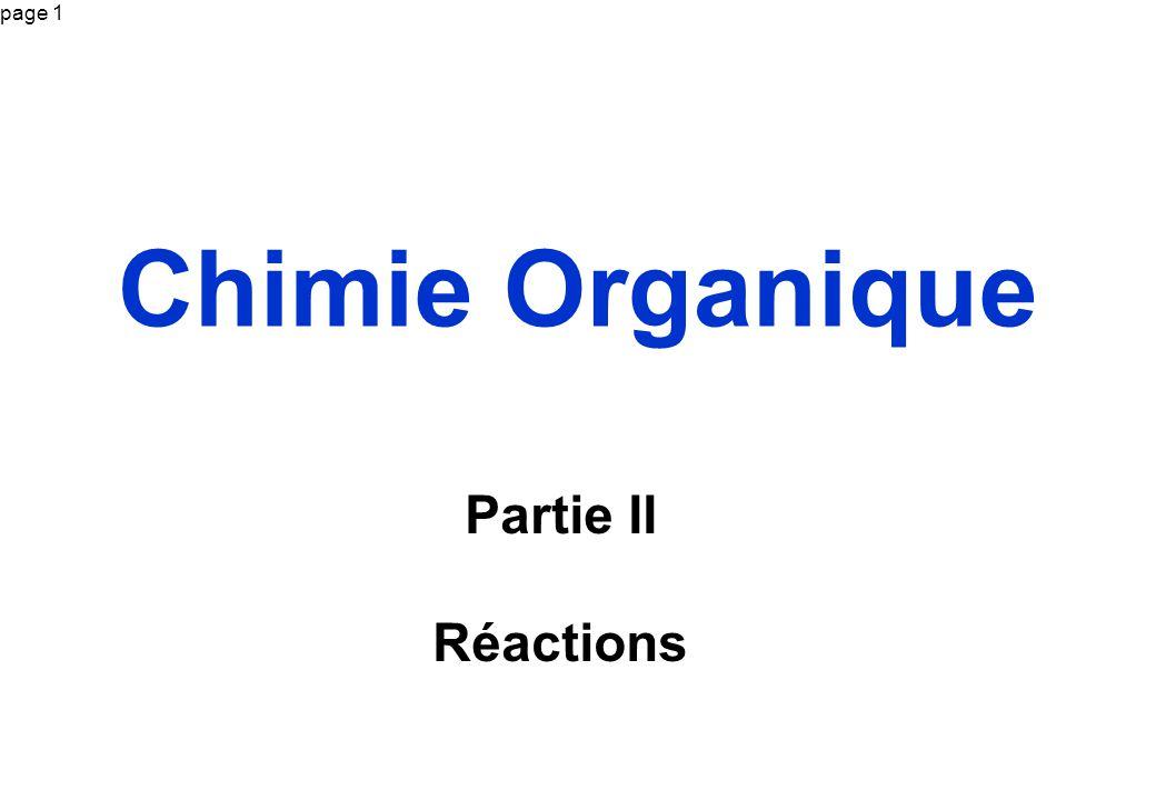 page 1 Chimie Organique Partie II Réactions