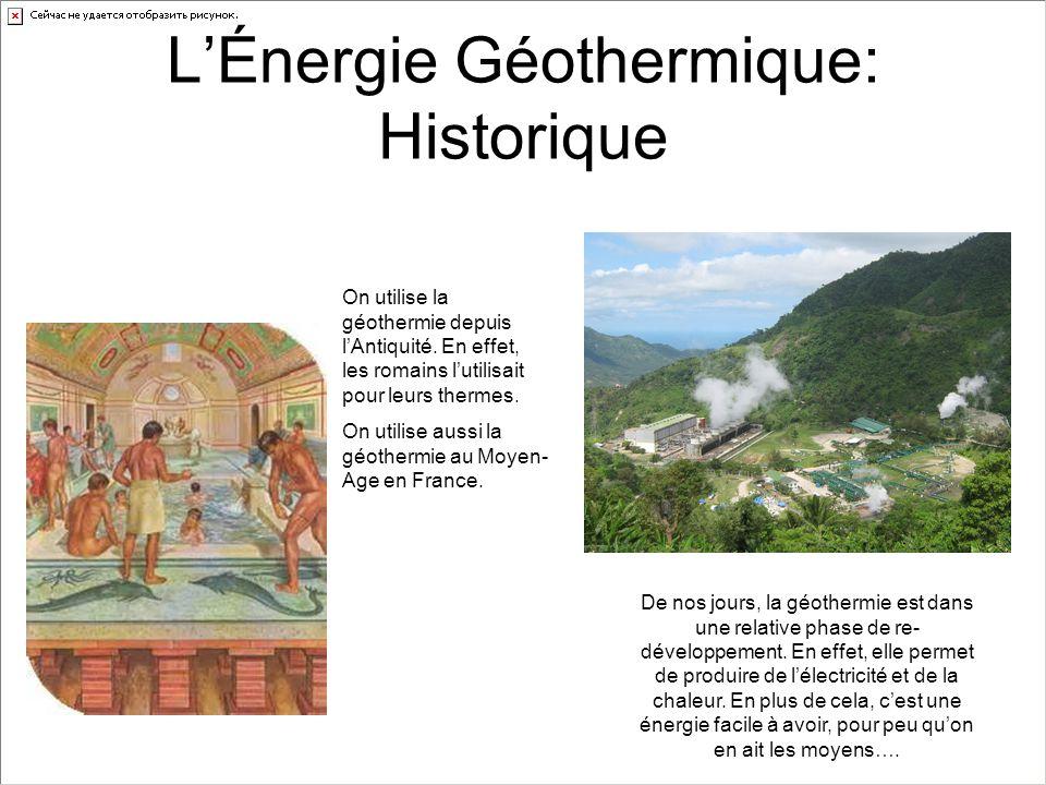 LÉnergie Géothermique: Utilisation En géothermie, on gagne 3°C tout les 100m en moyenne.