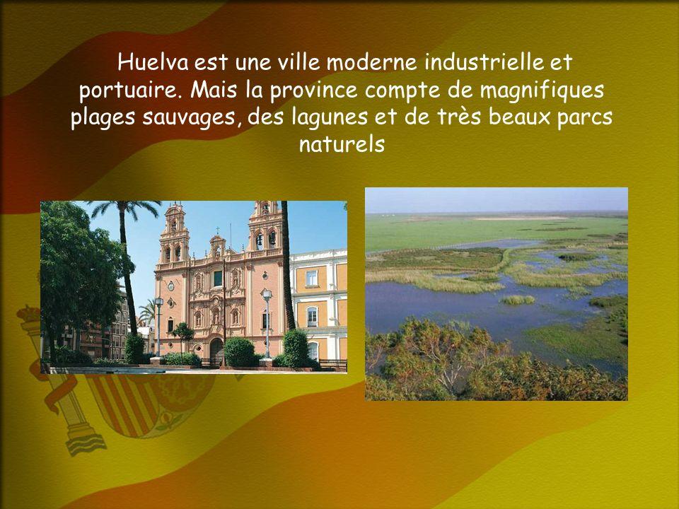 Huelva est une ville moderne industrielle et portuaire.