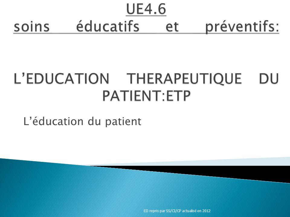 Léducation du patient ED repris par SS/CI/CP actualisé en 2012