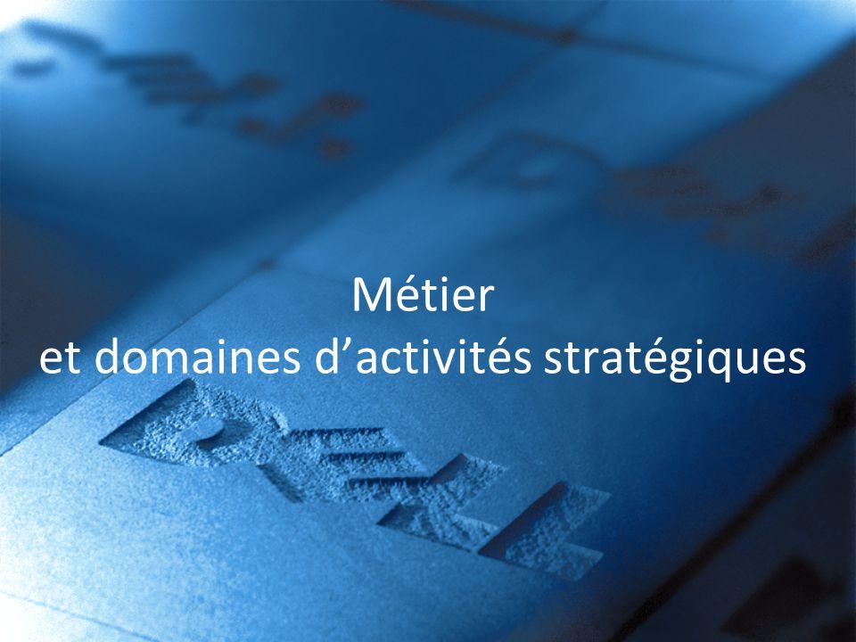 Métier et domaines dactivités stratégiques