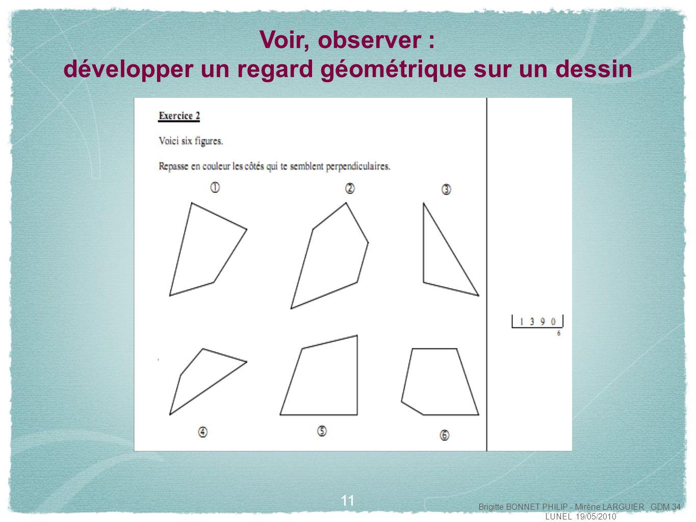 12 Voir, observer : développer un regard géométrique sur un dessin Combien vois-tu de rectangles sur ce dessin.