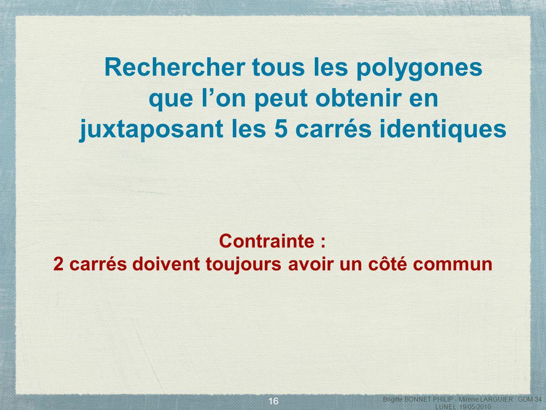 17 PentaminosPentaminos PentaminosPentaminos Brigitte BONNET PHILIP - Mirène LARGUIER GDM 34 LUNEL 19/05/2010