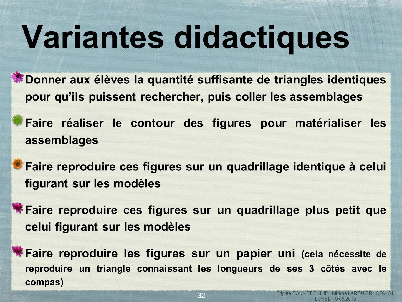33 Des situations de formulation Brigitte BONNET PHILIP - Mirène LARGUIER GDM 34 LUNEL 19/05/2010