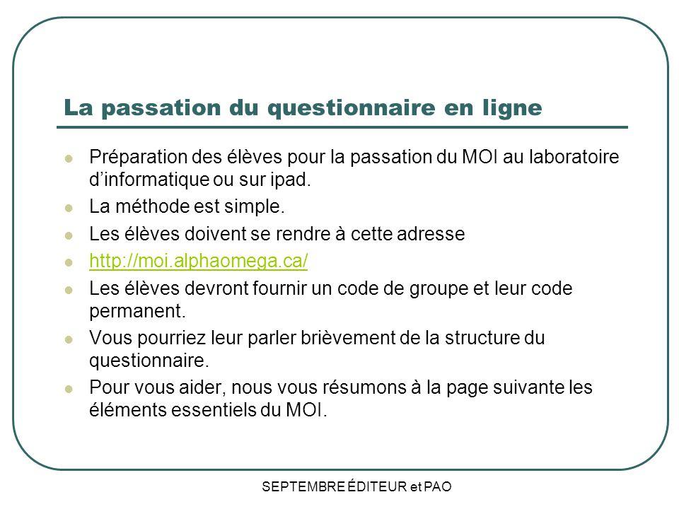 La passation du questionnaire en ligne Préparation des élèves pour la passation du MOI au laboratoire dinformatique ou sur ipad.