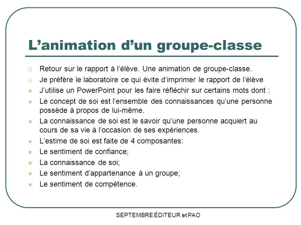Lanimation dun groupe-classe Retour sur le rapport à lélève.